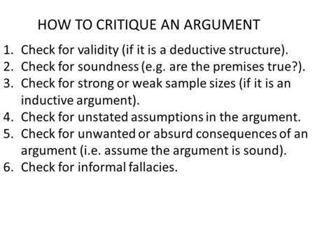 HOW TO CRITIQUE AN ARGUMENT