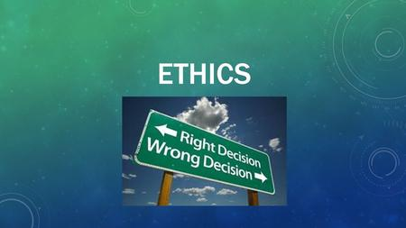ETHICS. All research must: Seek the approval of the IRB Report all data fully and accurately Share data with other professionals.