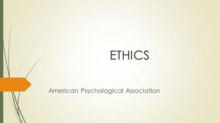ETHICS American Psychological Association. What's the APA?  Based in Washington, DC  the American Psychological Association (APA) is a scientific and.