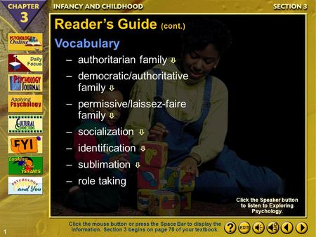 1 Section 3-2 Reader's Guide (cont.) Click the Speaker button to listen to Exploring Psychology. Click the mouse button or press the Space Bar to display.