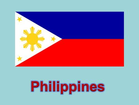 Philippines The country was named after King Philip II of Spain