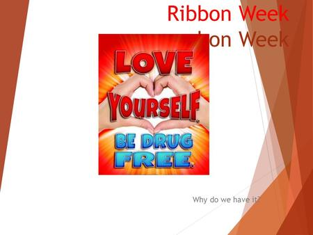 Ribbon Week bon Week Why do we have it?. Enrique Kiki Camarena Enrique Kiki Camarena grew up in a dirt-floored house with hopes and dreams of making.