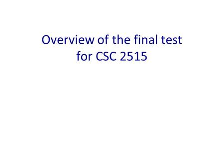 Overview of the final test for CSC 2515. Overview PART A: 7 easy questions –You should answer 5 of them. If you answer more we will select 5 at random.