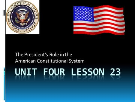 The President's Role in the American Constitutional System