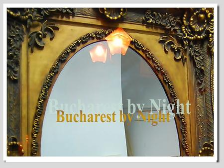 Bucharest is the centre of the Romanian mass media, culture and arts. Its eclectic architecture is a mix of historical, interbellum, Communist-era and.