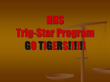 HHS Trig-Star Program GO TIGERS!!!!!!. What is Land Surveying? Measuring the land to… Measuring the land to… Retrace Property Boundaries Retrace Property.