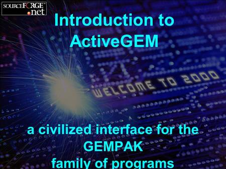 Introduction to ActiveGEM a civilized interface for the GEMPAK family of programs.