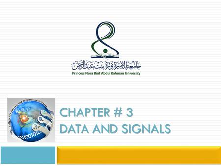CHAPTER # 3 DATA AND SIGNALS. Introduction  One of the major functions of physical layer is to move data in the form of electromagnetic signals across.
