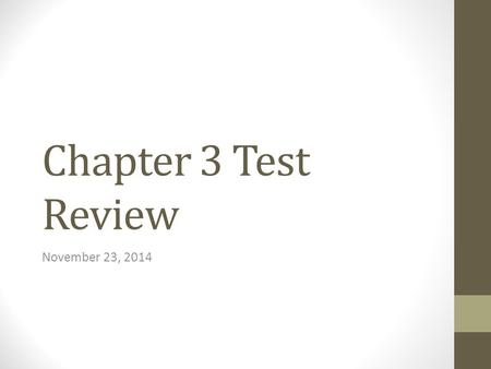 Chapter 3 Test Review November 23, 2014. Part A: Population Growth 1.Birthrate – the average number of births each year per 1,000 population 2.Death Rate.