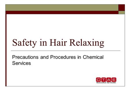 Safety in Hair Relaxing
