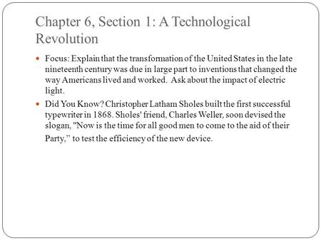 Chapter 6, Section 1: A Technological Revolution