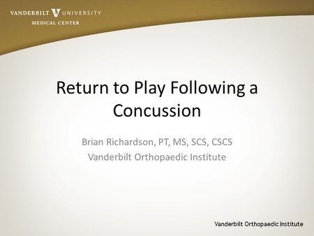 Return to Play Following a Concussion
