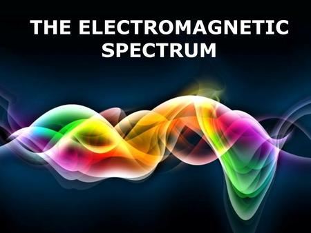 Free Powerpoint Templates Page 1 Free Powerpoint Templates THE ELECTROMAGNETIC SPECTRUM.