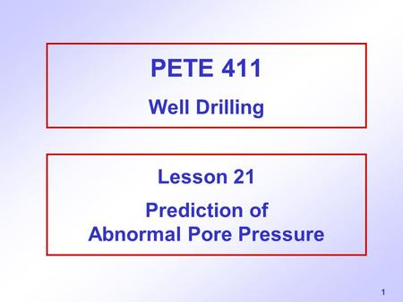 Lesson 21 Prediction of Abnormal Pore Pressure