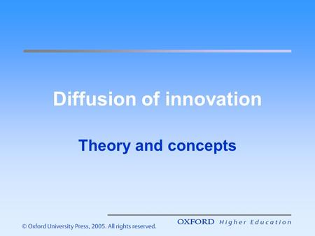 Diffusion of innovation Theory and concepts. Diffusion of Innovation Everett Rogers (1995) defined innovation diffusion as 'the process by which an innovation.