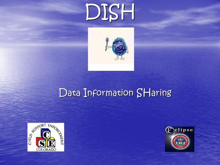DISH D ata I nformation SH aring. USER GROUP MEETING 8.2.07 Introductions- Group Introductions- Name, District, & Job Description Purpose of Meeting: