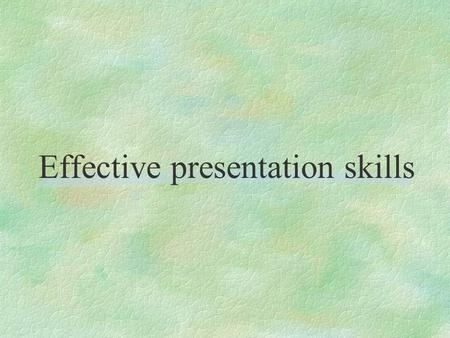Effective presentation skills. MAKING PRESENTATIONS 1.Preparation: 2.Delivering your Presentation 3.Feedback /Evaluation.