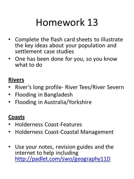 Homework 13 Complete the flash card sheets to illustrate the key ideas about your population and settlement case studies One has been done for you, so.