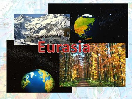 Eurasia is the largest continent in the world. It consists of two parts of the world Europe and Asia and occupies 1/3 of the dry land. The total area.