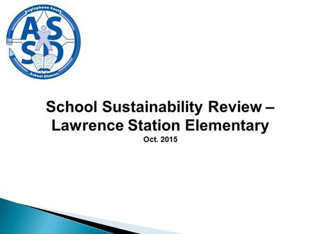 School Sustainability Review – Lawrence Station Elementary Oct. 2015.