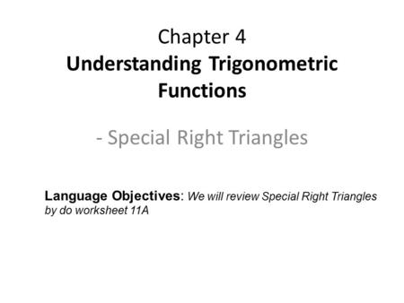 Printables Right Triangle Word Problems Worksheet 8 2 special right triangles p types of chapter 4 understanding trigonometric functions language objectives we will review special