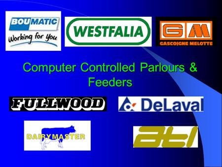 Computer Controlled Parlours & Feeders. & A Totally Integrated Solution!