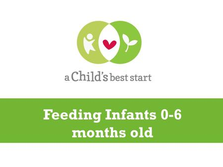Feeding Infants 0-6 months old