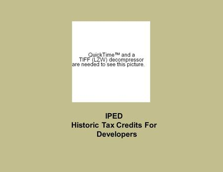 IPED Historic Tax Credits For Developers. Artspace Was founded in 1979 as an advocate for the space needs of artists in Minneapolis' historic Warehouse.
