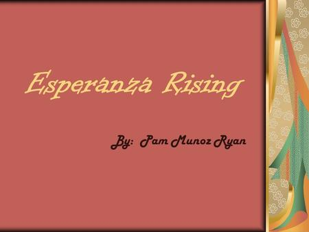 Esperanza Rising Book Review