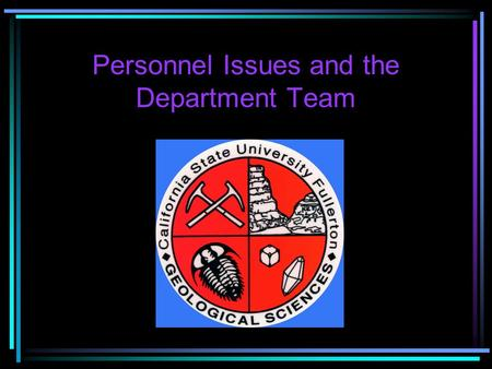 Personnel Issues and the Department Team Personnel Management structure.