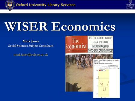 WISER Economics Mark Janes Social Sciences Subject Consultant