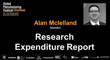 Alan Mclelland Namtec Research Expenditure Report.