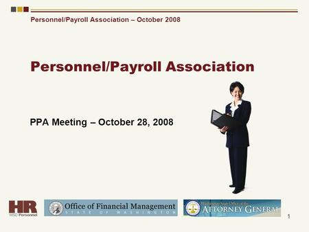 Personnel/Payroll Association – October 2008 1 Personnel/Payroll Association PPA Meeting – October 28, 2008.