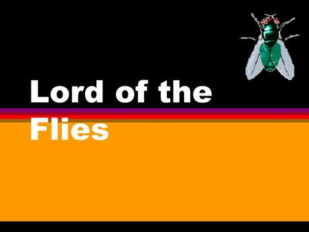 Lord of the Flies. William Golding... l Golding's first and most successful novel, Lord of the Flies, was published in England in 1954 but its popularity.