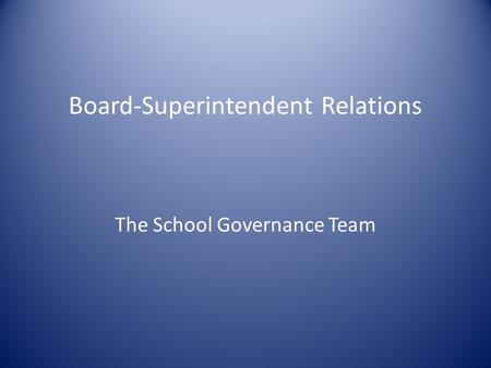 School Board and Superintendent Relations