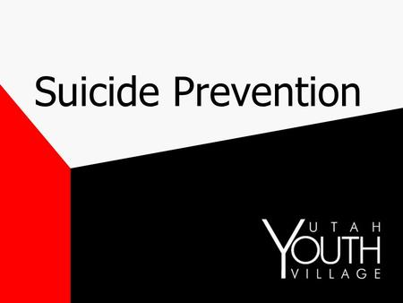 Suicide Prevention.