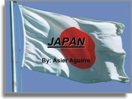 JAPAN By: Asier Aguirre. Index Geography Economy Earthquake of 2011 Tsunami of 2011 Fukushima nuclear disaster.