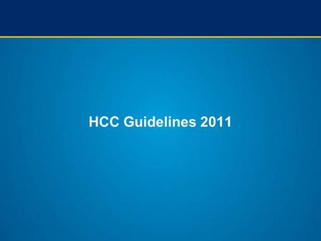 HCC Guidelines 2011. NCCN guidelines NCCN Clinical Practice Guidelines in Oncology. Hepatobiliary Cancer. V2.2010; Available from: www.nccn.org. Imaging.