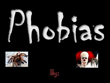A phobia is a persistent, strong fear of a certain object or situation. Phobic individuals spend too much time worrying about their fears & are often.