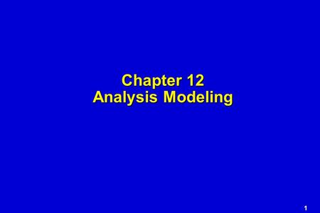 Chapter 12 Analysis Modeling