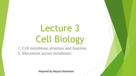 1. Cell membrane structure and function. 2. Movement across membrane.