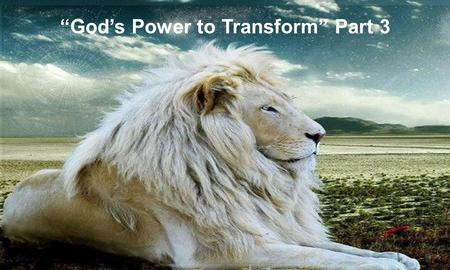 """God's Power to Transform"" Part 3. GOD'S.POWER.TO.TRANSFORM_ PHOENIX.AZ V-16 N-5 SATURDAY_ 65-0911 One day when the world was again in all kinds of religions,"
