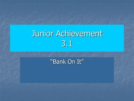 "Junior Achievement 3.1 ""Bank On It"". Vocabulary Review Time! Income: Income: The payment for the use of resources Scarcity: Scarcity: A situation where."