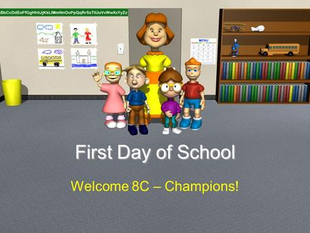 First Day of School Welcome 8C – Champions!. How to enter the room… Come in silently. Sit in your assigned seat. You are tardy if you are not sitting.