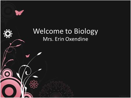 Welcome to Biology Mrs. Erin Oxendine. Goal To prepare you for the EOC Must score a Level 3 or Level 4 It is a graduation Requirement I have high expectations.