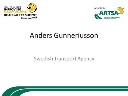 Anders Gunneriusson Swedish Transport Agency. European system Commission, Council and Parliament Regional harmonization of trade and competition Through.