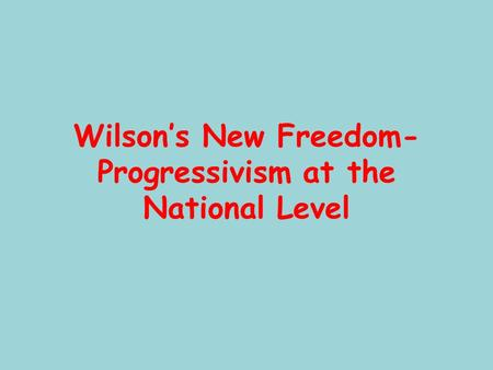 wilsonian progressivism vs roosevelt progressivism New nationalism: ww for destruction of trust vs tr's regulation ww: adopted tr regulation in practice progressivism causes: social and political problems of industrialization, including the depression of the 1890s government corruptions monopolies and poor working and living conditions of immigrants what is progressivism.