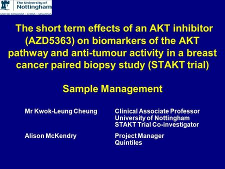 The short term effects of an AKT inhibitor (AZD5363) on biomarkers of the AKT pathway and anti-tumour activity in a breast cancer paired biopsy study (STAKT.