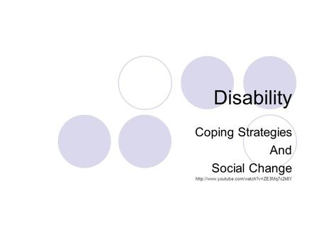 Disability Coping Strategies And Social Change