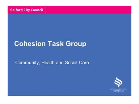 Cohesion Task Group Community, Health and Social Care.